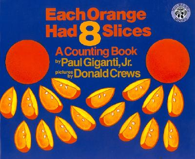 Each Orange had 8 slices math picture book